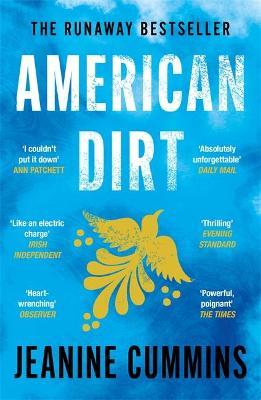 American Dirt by Jeanine Cummins | 9781472261403