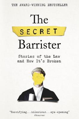 The Secret Barrister by  |