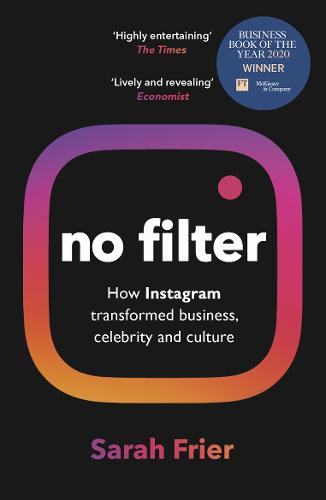 No Filter by Sarah Frier | 9781847942548