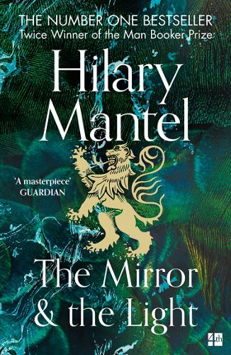 The Mirror and the Light by Hilary Mantel | 9780008471637