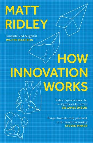 How Innovation Works by Matt Ridley | 9780008334840