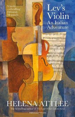 Lev's Violin by Helena Attlee