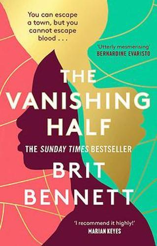 The Vanishing Half by Brit Bennett | 9780349701479