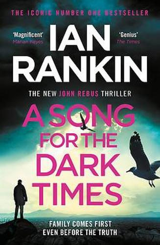 A Song for the Dark Times by Ian Rankin | 9781409176992