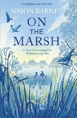 On the Marsh by Simon Barnes | 9781471168512