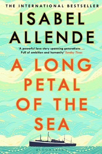 A Long Petal of the Sea by Isabel Allende | 9781526615947
