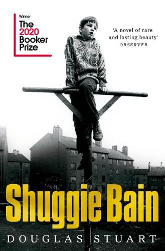 Shuggie Bain by Douglas Stuart | 9781529019292