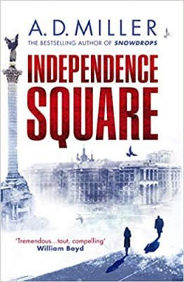 Independence Square by A. D. Miller | 9781529111859