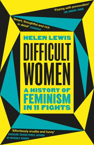 Difficult Women by Helen Lewis | 9781784709730