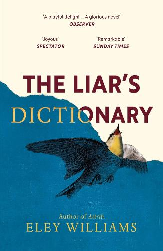 The Liar's Dictionary by Eley Williams | 9781786090591