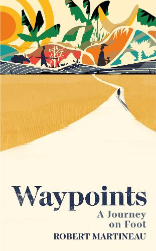 Waypoints by Robert Martineau | 9781787331365