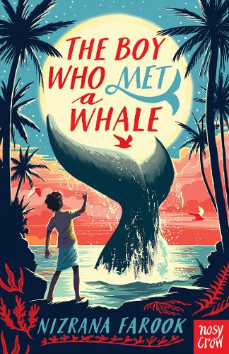 The Boy Who Met a Whale by Nizrana Farook | 9781788009430