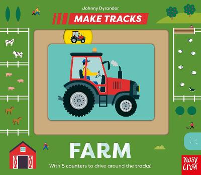 Make Tracks: Farm by Johnny Dyrander | 9781788009676