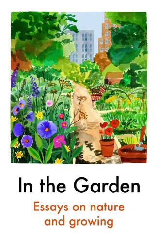 In the Garden by Various Authors | 9781911547921