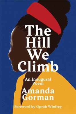 The Hill We Climb by Amanda Gorman | 9781784744601