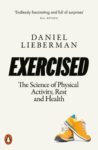 Exercised by Daniel Lieberman | 9780141986364