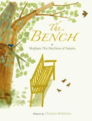 The Bench by Meghan The Duchess of Sussex | 9780241542217