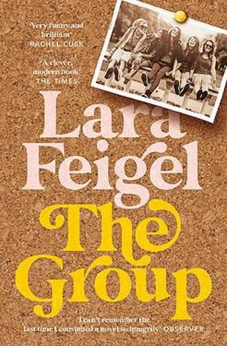 The Group by Laura Feigel | 9781529305012