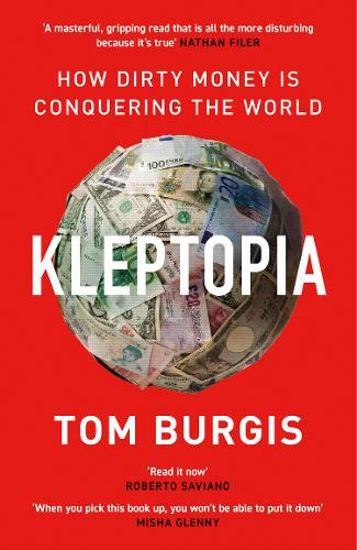 Kleptopia by Tom Burgis | 9780008308384