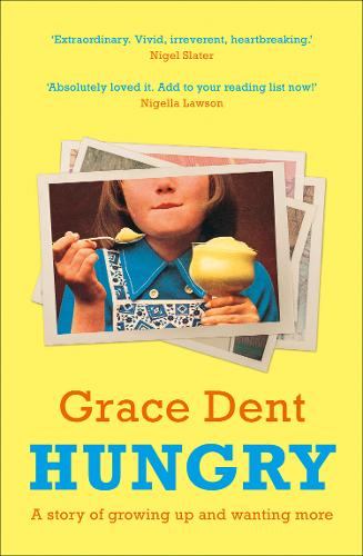 Hungry by Grace Dent