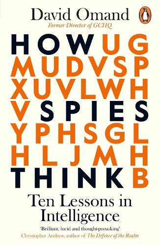 How Spies Think by David Omand | 9780241385197
