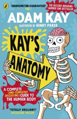 Kay's Anatomy by Adam Kay | 9780241452929