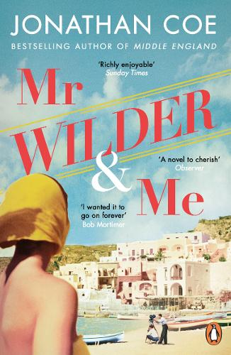Mr Wilder and Me by JONATHAN COE | 9780241989715