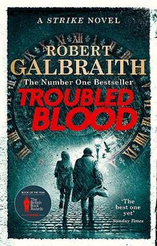 Troubled Blood by Robert Galbraith | 9780751579956