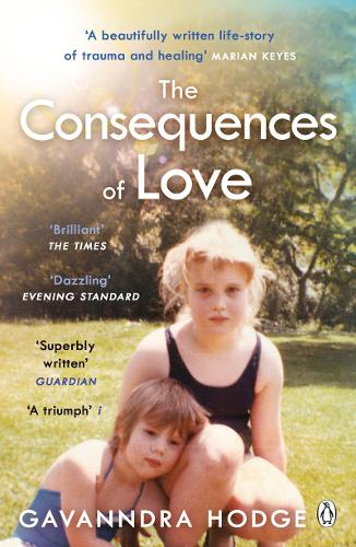 The Consequences of Love by Gavanndra Hodge | 9781405943222