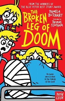 The Broken Leg of Doom by Pamela Butchart | 9781788007870