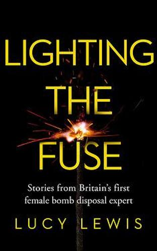 Lighting the Fuse by Lucy Lewis | 9781841883939