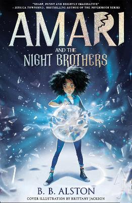 Amari and the Night Brothers by BB Alston | 9781405298193