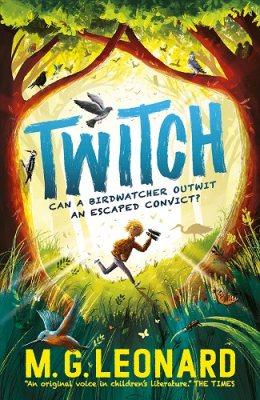 Twitch by M.G. Leonard | 9781406389371