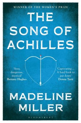 The Song of Achilles by Madeline Miller   9781408891384