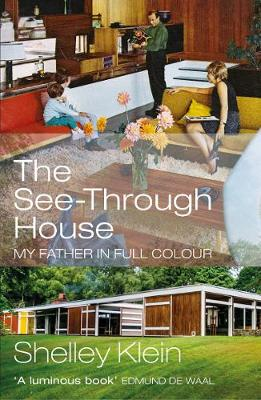 The See-Through House by Shelley Klein | 9781529111545