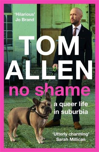 No Shame by Tom Allen | 9781529348941