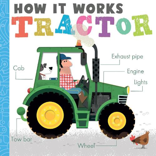 How it Works: Tractor by Amelia Hepworth | 9781788818391