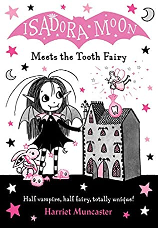 Isadora Moon Meets the Tooth Fairy by Harriet Muncaster