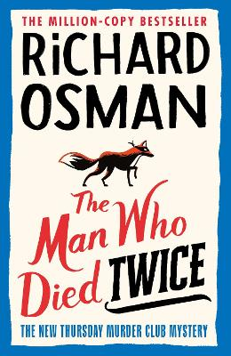 The Man Who Died Twice by Richard Osman | 9780241425428