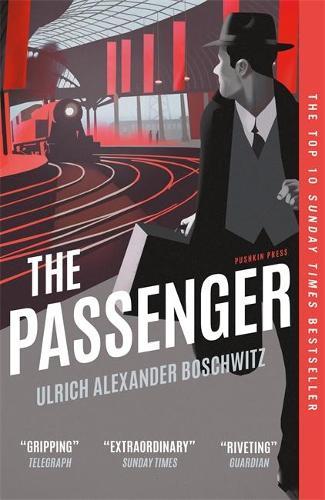 The Passenger by Ulrich Alexander Boschwitz | 9781782275404