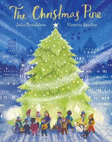 The Christmas Pine by Julia Donaldson | 9780702310164