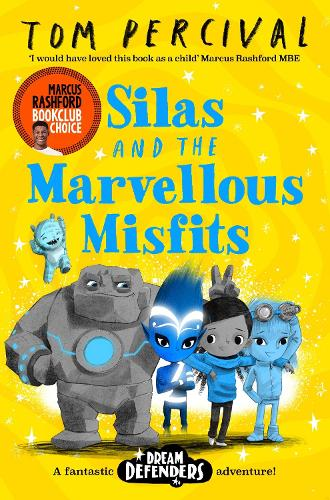 Silas and the Marvellous Misfits by Tom Percival | 9781529029192