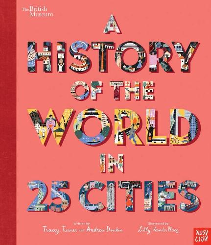 A History of the World in 25 Cities by Tracey Turner & Andrew Donkin | 9781788006712